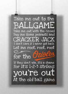 Baltimore Orioles- Take Me Out to the Ballgame Chalkboard Print on Etsy, $12.00