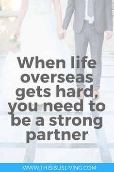 When life gets hard, you need to be a strong partner. Being married can be tricky even before moving overseas. Read how marriage can be different as an expat. Find out how your family can thrive as an expat in your new country after an international move. Work Abroad, Study Abroad, When Life Gets Hard, Moving Overseas, What Is Like, Strong, Marriage Tips, How To Plan, Seville
