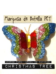 Mariposa Pet Botella decoración arbol de Navidad Tree Christmas / Butterfly Christmas Tree Ornament made out of a plastic bottle. Great craft! Easy & inexpensive! Tutorial