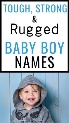 Strong and Rugged Baby Boy Names Strong baby boy names with their meanings. Tough and rugged boy names that are short and strong, unique, biblical, country, and more. Baby boy names strong list for mom and parenting in Baby Boy Middle Names, Short Boy Names, Baby Boy Names Strong, Names For Boys List, Unique Baby Boy Names, Strong Irish Boy Names, Boy Name List, Strong Biblical Boy Names, Parents