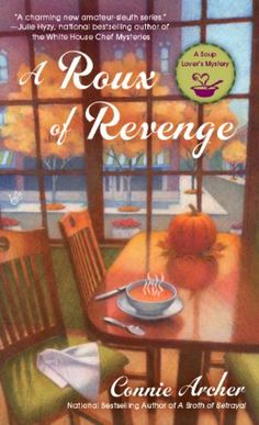 Mystery Lovers' Kitchen: A ROUX OF REVENGE Connie Archer #COZY #mystery @penguincozies