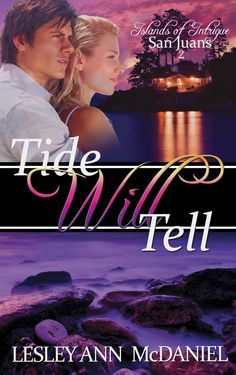 Tide Will Tell (Islands of Intrigue: San Juans Book 2) - Kindle edition by Lesley Ann McDaniel. Religion & Spirituality Kindle eBooks @ Amazon.com.