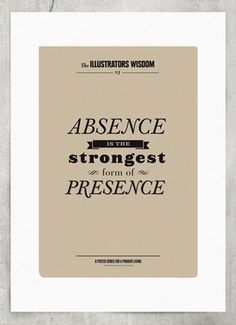 absence is the strongest form of presence - #BlackYard #graphic #design