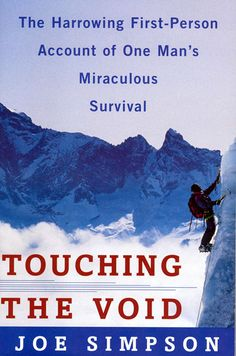 Touching The Void by Joe Simpson available at DPL Fowler Adult Non-Fiction  B Sim