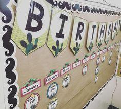 Cactus themed Birthday bulletin board