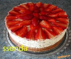 JAHODOVÝ DORT s mascarpone a čokoládou  - Soňa Č. Slovak Recipes, Czech Recipes, Russian Recipes, Ethnic Recipes, Summer Cakes, No Bake Cake, Nutella, Baked Goods, Sweet Recipes
