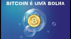 Bitcoin seria uma bolha