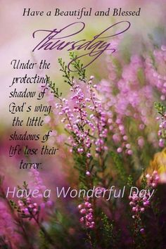 Have A Beautiful And Blessed Thursday  thursday thursday quotes thursday blessings thursday blessing images