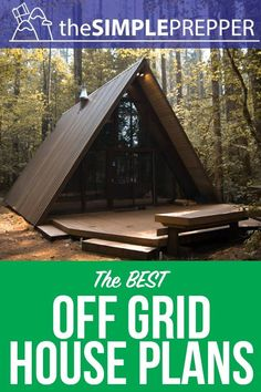 Check out key features of an off grid home plus house plans to inspire your own! #Prepper #OffGrid #TinyHouse #TheSimplePrepper #Survival