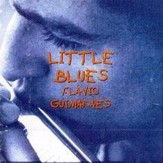 FLÁVIO GUIMARÃES - Little Blues