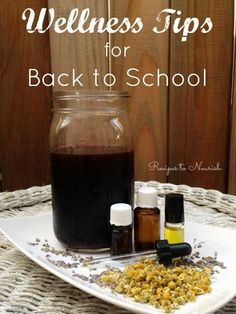 Wellness Tips for Back to School ... now is the time for immune system boosting + time to stock your pantry and wellness cabinet with natural remedies. Click here to read more. | Recipes to Nourish