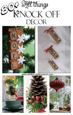 80+ Holiday knock off decor ideas for #Christmas. Bloggers best diy ideas. #debbiedoos