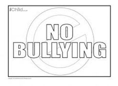 Image Result For Anti Bullying Posters Kids To Colour In