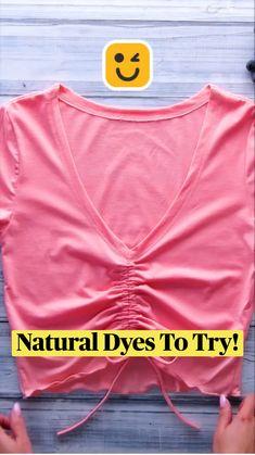 Natural Dyes, Everyday Hacks, Crafts Hacks, Clothing Hacks, Diy Crafts To Do, Diy Fashion, Diy Home Crafts, Diy Fashion Hacks, Diy Crafts Hacks