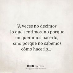 Wise Quotes, Daily Quotes, Quotes To Live By, Inspirational Quotes, Frases Love, Love Phrases, Magic Words, Spanish Quotes, Cool Words