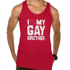 I LOVE MY GAY BROTHER -- -png American Apparel Fine Jersey Tank Top Tank Tops