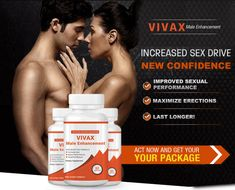 Wow . . Vivax - Male Enhancement Supplement Using a natural blend of ingredients, VIVAX can increase your stamina and energy levels - two key ingredients in an active sex life