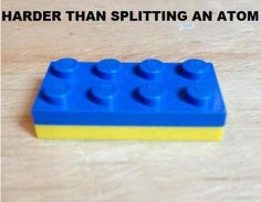 You'll never get those two apart. From now on that's a yellow & blue Lego. << Thank you for your perfect description.