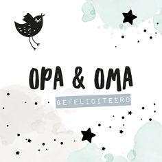 Felicitatiekaart kleinkind 'opa & oma' - Felicitatiekaarten Welcome Baby, Baby Gifts, Boy Or Girl, Congratulations, Happy Birthday, Cards, Blond, Collage, Products