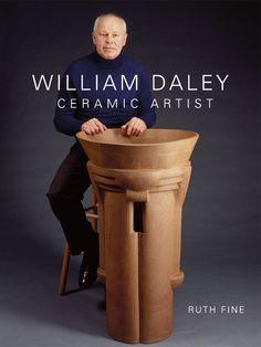 William Daley: Ceramic Artist