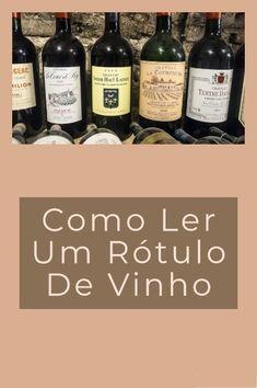 Aprendendo a ler rótulos de vinhos#vinhos #rótulosdevinhos Cabernet Sauvignon, Wine Jobs, Wine O Clock, Wine Cheese, Wine Time, Wine And Beer, Wine Drinks, Beer Bottle, Grape Vines