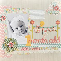 1 Month Old - Scrapbook.com / Ginger Williams /  Sept 21, 2012 /  love this!
