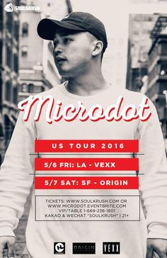 "#Microdot #마이크로닷 Live! 5/6 FRI VEXX (FERIA) LA - Grand Open 5/7 SAT ORIGIN SF Tickets: http://microdot.eventbrite.com  VIP call text 1-669-238-1801 Kakao & Wechat ""SOULKRUSH""  #soulkrush #live #la #sf #losangeles #sanfrancisco #nightlife #hiphop #performance #smtm4 #originsf #vexx #feria #마이크로닷 #소울크러쉬 #라이브 #공연 #파티 #힙합"