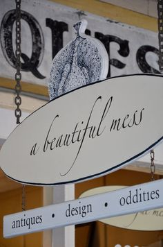 when I apologize for being such a mess my husband says this to me - so sweet. This is a great name for a store