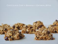 Healthy Chocolate Chip + Banana + Oatmeal Bites (3 ingredients- or 2 without chips) or add dried cranberries, nuts, etc.  can also add cinnamon