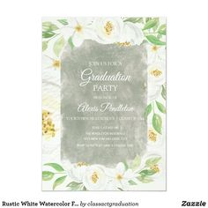 Shop Rustic White Watercolor Floral Graduation Party Invitation created by classactgraduation. Beautiful Wedding Invitations, Floral Wedding Invitations, Zazzle Invitations, Graduation Party Invitations, Rustic White, Floral Watercolor, Party Favors, Floral Flowers, Green Leaves