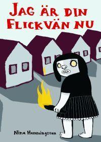 http://www.adlibris.com/se/product.aspx?isbn=9189632583 | Titel: Jag är din flickvän nu - Författare: Nina Hemmingsson - ISBN: 9189632583 - Pris: 132 kr