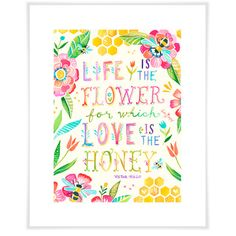 'Love is The Honey' by Katie Daisy Textual Art
