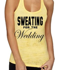 Sweating for the wedding Fitness tank top