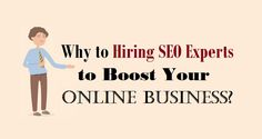 Why to #HiringSEO Experts to Boost Your Online Business?  #seoexperts #onlinemarketing #business