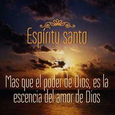 #EspirituSanto mas que el poder de #Dios es la esencia del #Amor de Dios