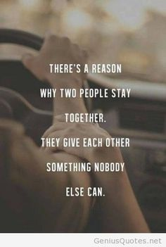 Reason for staying together quote with image