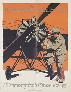 By Ludwig Hohlwein (1874-1949), c 1915, Oberurseler Umlaufmotor/ Motorenfabrik Oberursel (company that manufactured rotary engines for automobiles, locomotives and aircraft. During the first World War they were primarily designing aircraft engines).