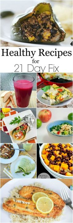Healthy Recipes for 21 Day Fix for dinner or lunch that will keep you on track for your healthy lifestyle.