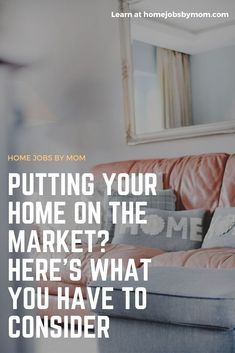 Putting Your Home on The Market?Here's What You Have to Consider #sellingyourhouse #realestate