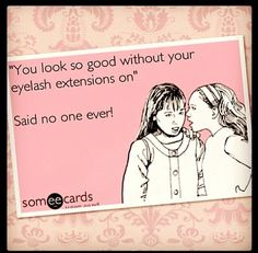 Love your lashes, they complete your look!