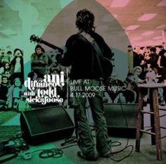 Live at Bull Moose 4-17-2009 ~ Ani Difranco, http://www.amazon.com/dp/B003AYBD3Q/ref=cm_sw_r_pi_dp_ROFbrb0FYTWTC