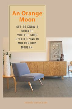 Learn more about a Chicago vintage shop, and the couple who owns it, in specializing in Mid Century Modern. Check Out Counter, Orange Moon, Mid Century Modern Decor, Eames Chairs, Vintage Furniture, Vintage Shops, Mid-century Modern, Chicago, New Homes