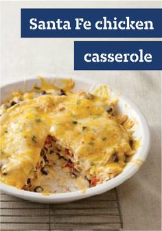 Santa Fe Chicken Casserole -- Here's one casserole recipe layered with the many flavors of Santa Fe: shredded chicken, black beans, tortillas and plenty of melted cheese.