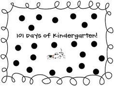 My Kindergarten Kids: 101 Days of Kindergarten!