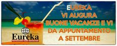 Buone vacanze da #Eureka  #estate #summer #relax #enjoy #haveagoodtime @ewdolan @lauraperna1975