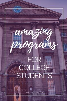 Amazing and unique programs for college students! These programs help you see the world and gain valuable work experience while in college!