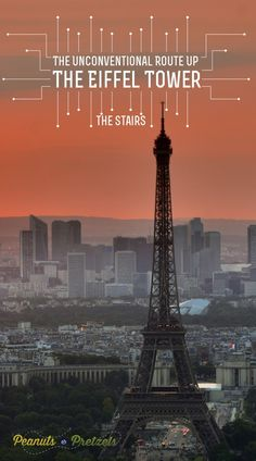 The Unconventional Route up the Eiffel Tower - Stairs! - Peanuts or Pretzels