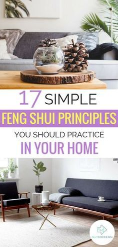 17 Simple Feng Shui Principles To Practice In Your Home Home Decor Tips Feng Shui Principles Home Decor Inspiration