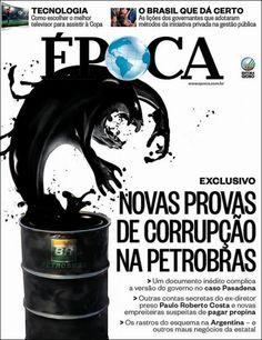 revista Epoca (Brazil) novas provas de corrupção na PETROBRAS