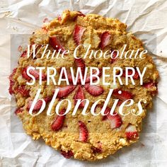 """Gooey, """"Buttery"""" White Chocolate Strawberry Blondies (Gluten-free!) White Chocolate Strawberries, White Chocolate Chips, Almond Butter, Coconut Flour, Unsweetened Applesauce, Summer Treats, Original Recipe, Blondies, Food Dishes"""